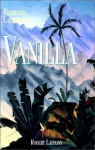 """Couverture du livre : """"Vanilla"""""""