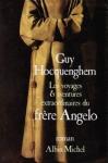 """Couverture du livre : """"Les voyages et aventures extraordinaires du frère Angelo"""""""