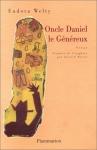 """Couverture du livre : """"Oncle Daniel le généreux"""""""