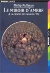 """Couverture du livre : """"Le miroir d'ambre"""""""