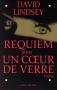 """Couverture du livre : """"Requiem pour un coeur de verre"""""""