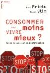 """Couverture du livre : """"Consommer moins pour vivre mieux ?"""""""