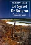 """Couverture du livre : """"Le secret du Dr Bougrat"""""""