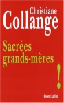 """Couverture du livre : """"Sacrées grands-mères !"""""""