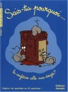 """Couverture du livre : """"Sais-tu pourquoi... la confiture colle aux doigts ?"""""""