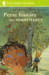 """Couverture du livre : """"Petite histoire des nourritures"""""""
