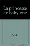 """Couverture du livre : """"La princesse de Babylone"""""""