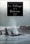 """Couverture du livre : """"Le sillage de la baleine"""""""