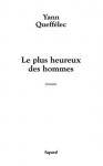 """Couverture du livre : """"Le plus heureux des hommes"""""""