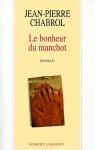 """Couverture du livre : """"Le bonheur du manchot"""""""