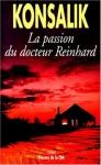 """Couverture du livre : """"La passion du docteur Reinhard"""""""