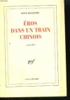 """Couverture du livre : """"Eros dans un train chinois"""""""