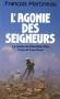 """Couverture du livre : """"L'agonie des seigneurs"""""""