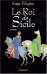 """Couverture du livre : """"Le roi de Sicile"""""""