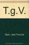 """Couverture du livre : """"Le TGV atlantique"""""""