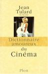 """Couverture du livre : """"Dictionnaire amoureux du cinéma"""""""