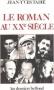 """Couverture du livre : """"Le roman au XXe siècle"""""""