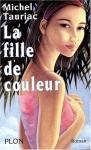 """Couverture du livre : """"La fille de couleur"""""""