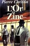 """Couverture du livre : """"L'or du zinc"""""""