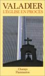 """Couverture du livre : """"L'église en procès"""""""