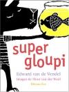 "Couverture du livre : ""Super gloupi"""
