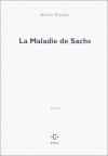 """Couverture du livre : """"La maladie de Sachs"""""""
