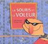 """Couverture du livre : """"La souris et le voleur"""""""