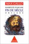 """Couverture du livre : """"Manifeste pour une fin de siècle obscure"""""""