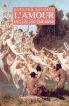 """Couverture du livre : """"L'amour est un art premier"""""""