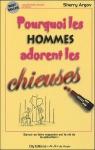 """Couverture du livre : """"Pourquoi les hommes adorent les chieuses"""""""