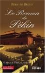 """Couverture du livre : """"Le roman de Pékin"""""""