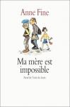 """Couverture du livre : """"Ma mère est impossible"""""""