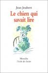 """Couverture du livre : """"Le chien qui savait lire"""""""