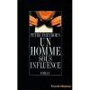 """Couverture du livre : """"Un homme sous influence"""""""