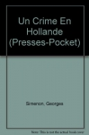 """Couverture du livre : """"Un crime en Hollande"""""""