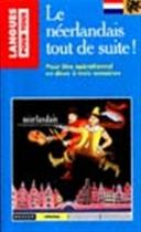 """Couverture du livre : """"Le néerlandais tout de suite !"""""""