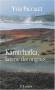 """Couverture du livre : """"Kamtchatka"""""""