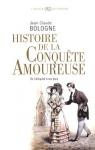 """Couverture du livre : """"Histoire de la conquête amoureuse"""""""