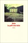 """Couverture du livre : """"Le petit coeur brisé"""""""