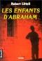 """Couverture du livre : """"Les enfants d'Abraham"""""""