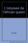 """Couverture du livre : """"L'odyssée de l'African Queen"""""""