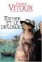 """Couverture du livre : """"Esther et le diplomate"""""""