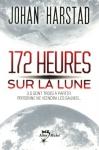 """Couverture du livre : """"172 heures sur la Lune"""""""