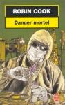 """Couverture du livre : """"Danger mortel"""""""