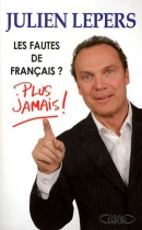 """Couverture du livre : """"Les fautes de français ? Plus jamais !"""""""