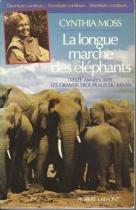 """Couverture du livre : """"La longue marche des éléphants"""""""