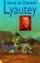"""Couverture du livre : """"Lyautey"""""""