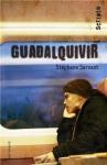 """Couverture du livre : """"Guadalquivir"""""""