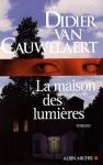 """Couverture du livre : """"La maison des lumières"""""""