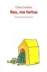 """Couverture du livre : """"Rex, ma tortue"""""""